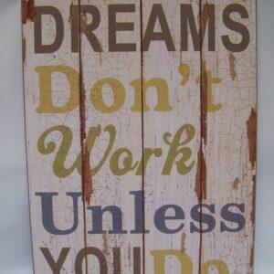 Tekstbord hout - Dreams ... 45x23 cm